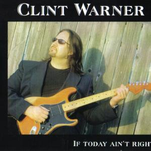Clint Warner: Dont Mind The Changes 2007